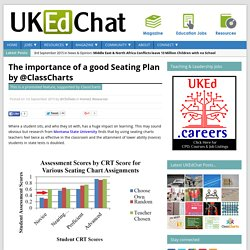The importance of a good Seating Plan by @ClassCharts