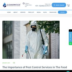 The Importance of Pest Control Services in The Food Industry - Cleanomatics