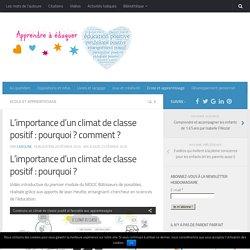 L'importance d'un climat de classe positif : pourquoi ? comment ?