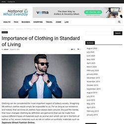Importance of Clothing in Standard of Living