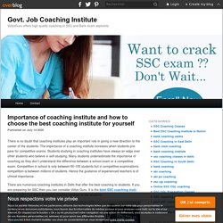 Importance of coaching institute and how to choose the best coaching institute for yourself
