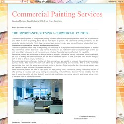 Commercial Painting Services : THE IMPORTANCE OF USING A COMMERCIAL PAINTER
