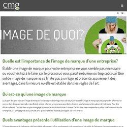 Quelle est l'importance de l'image de marque d'une entreprise? - CMG Communications