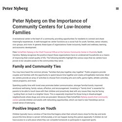 Peter Nyberg on the Importance of Community Centers for Low-Income Families - Peter Nyberg Official Website