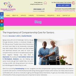 The Importance of Companionship Care for Seniors