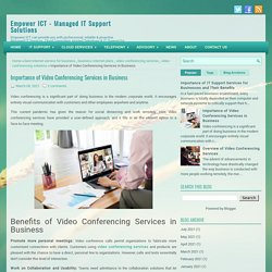 Importance of Video Conferencing Services in Business ~ Empower ICT - Managed IT Support Solutions