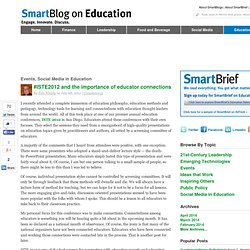 #ISTE12 and the importance of educator connections | SmartBlogs SmartBlogs