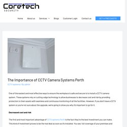 The Importance of CCTV Camera Systems Perth