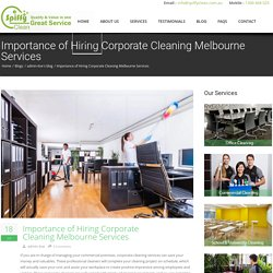 Importance of Hiring Corporate Cleaning Melbourne Services