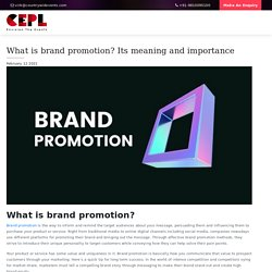 What is brand promotion? Its meaning and importance - Countrywide