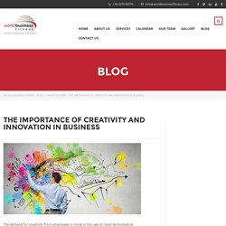 The Importance of Creativity and Innovation in Business