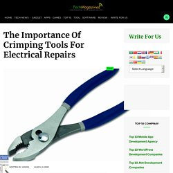 The Importance Of Crimping Tools For Electrical Repairs