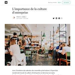 L'importance de la culture d'entreprise - Blaast.co - Medium
