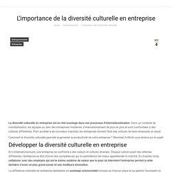 L'importance de la diversité culturelle en entreprise - Montréal Cowork