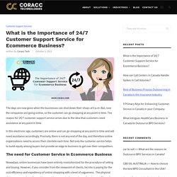 Importance of 24/7 Customer Support Service for Ecommerce Business?