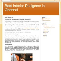 Best Interior Designers in Chennai: What is the Importance of Interior Decoration?