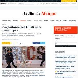 L'importance des BRICS ne se dément pas