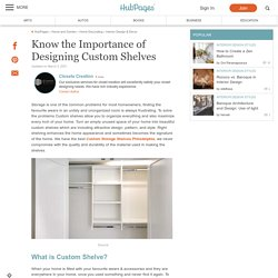 Know the Importance of Designing Custom Shelves