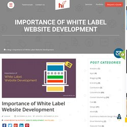 Importance of White Label Website Development - Outsource White Label