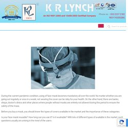 Importance of Different Types of Masks In This Pandemic Situation