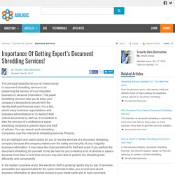 Importance Of Getting Expert's Document Shredding Services!