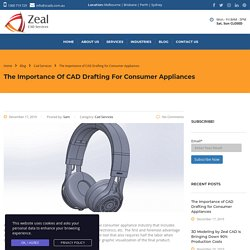 The Importance of CAD Drafting for Consumer Appliances