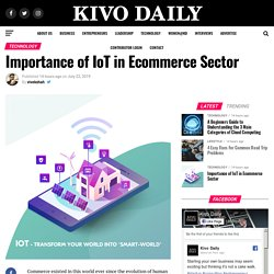 5 Major Benefits of IoT Technology in E-Commerce Industry
