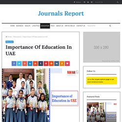 Importance Of Education In UAE – Journals Report