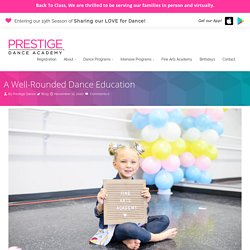 Importance of Well-Rounded Dance Education