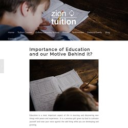 Importance of Education and Our Motive Behind it - Zion Tuition