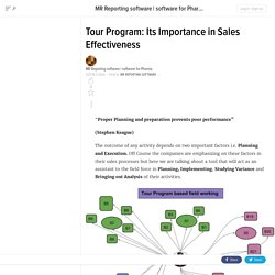 Tour Program: Its Importance in Sales Effectiveness