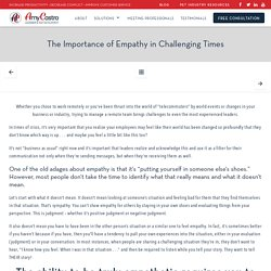 The Importance of Empathy in Challenging Times - Amy Castro