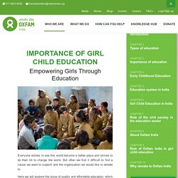 Importance of Girl Child Education - Empowering Girls Through Education