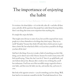 The importance of enjoying the habit | zen habits - Framasoft Framafox