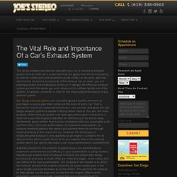 The Vital Role and Importance Of a Car's Exhaust System