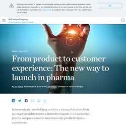 The importance of customer experience in developing pharma products