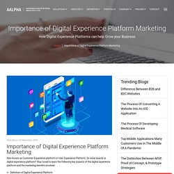 Importance of Digital Experience Platform Marketing