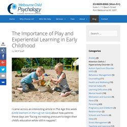 The Importance of Play and Experiential Learning in Early Childhood