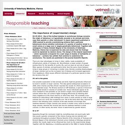 Vetmeduni Vienna :Press release 02-25-2014 - The importance of (experimental) design