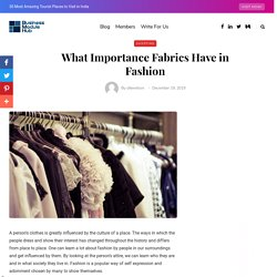 What Importance Fabrics Have in Fashion