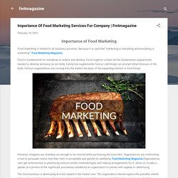 Importance Of Food Marketing Services For Company