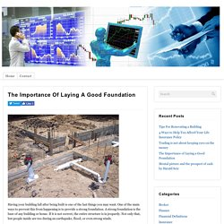 The Importance of Laying a Good Foundation : Finance Time
