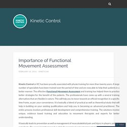 Importance of Functional Movement Assessment – Kinetic Control