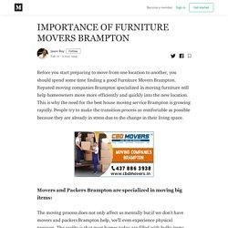 IMPORTANCE OF MOVING COMPANY BRAMPTON