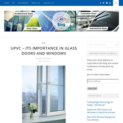 uPVC - ITS IMPORTANCE IN GLASS DOORS AND WINDOWS - AIS GLASS