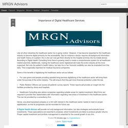 MRGN Advisors: Importance of Digital Healthcare Services