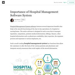 Importance of Hospital Management Software System - Kirti Sharma - Medium