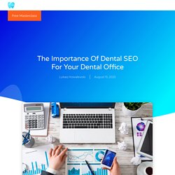 The Importance Of Dental SEO For Your Dental Office