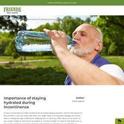 Importance of staying hydrated during incontinence