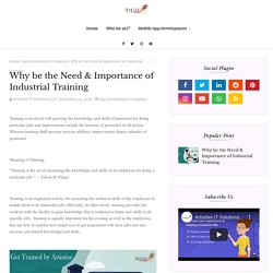 Why be the Need & Importance of Industrial Training